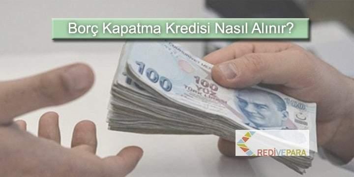 Borç Kapatma Transfer Kredisi Nasıl Alınır?