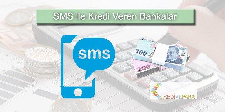 SMS İle Kredi Veren Bankalar