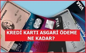 Kredi Kartı asgari ödeme oranı ne kadar