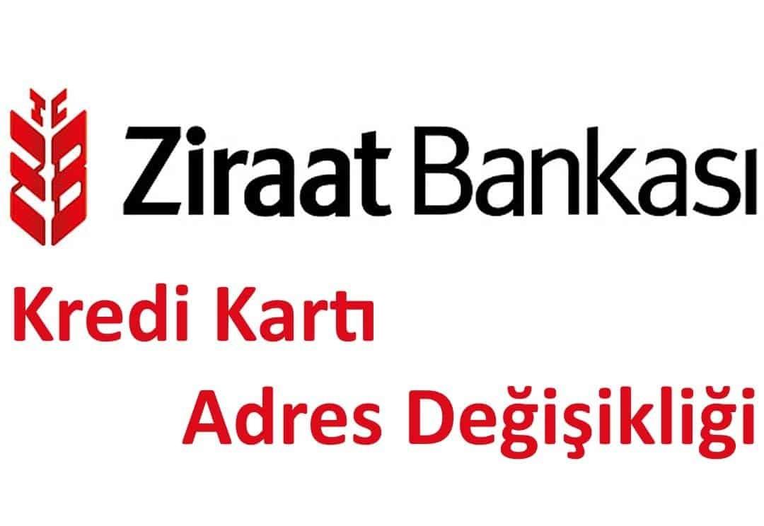 Ziraat Bankası Kredi kartı adres değişikliği