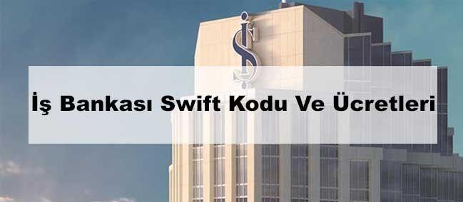 İş bankası swift işlemi kaç günde gelir