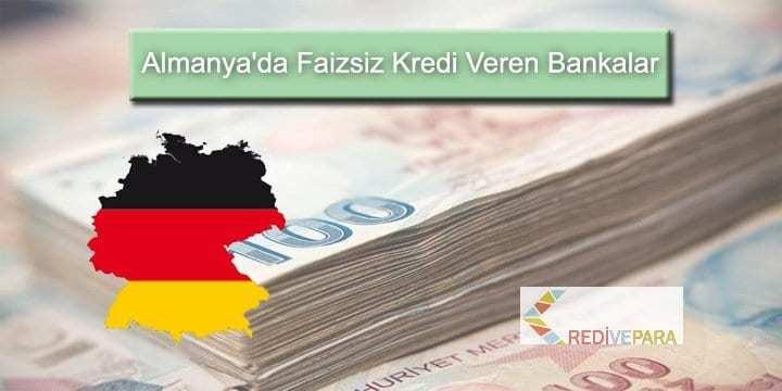 Almanyada Faizsiz Kredi Veren Bankalar