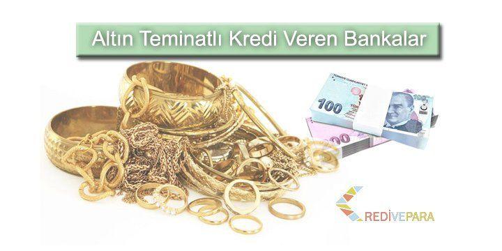 Altın Teminatlı Kredi Veren Bankalar