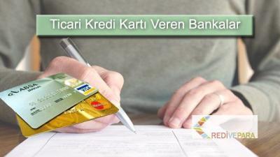 Ticari Kredi Kartı Veren Bankalar