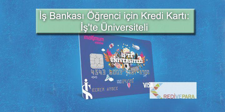 İş Bankası Öğrenci için Kredi Kartı: İş'te Üniversiteli