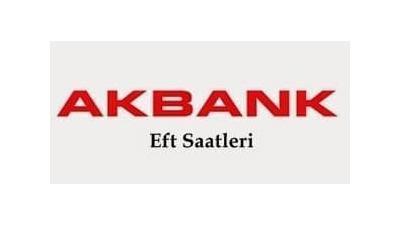 Akbank EFT Saatleri ve Ücretleri ?