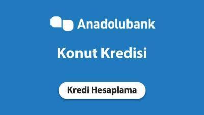 Anadolubank Konut Kredisi Başvurusu (Hızlı Onay)