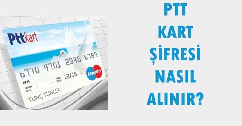PTT Kart Şifre Alma
